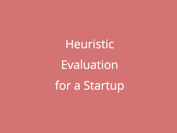 Heuristic Evaluation for a Startup