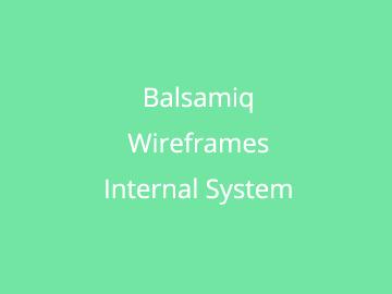 Balsamiq Wireframes for an Internal Job Flow